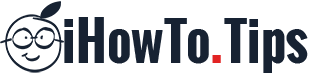 iHowTo.Tips – iOS, macOS, Android & Windows Help